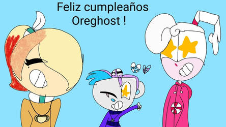 Feliz cumpleaos Oreghost ! by cutemilia