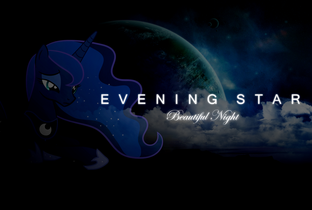 Evening Star - Beautiful Night by PonyEveningStar