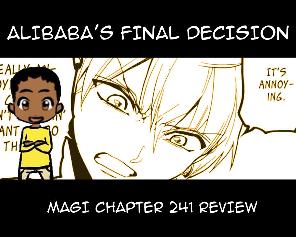 Magi Chapter 241 Review by denzel94