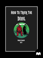 Trick The Devil - By Mikus Duncis by MxDagger