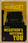 Megatron is watching you