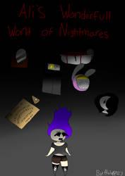 Ali's Wonderful World of Nightmares by Aliderp123