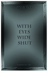 RC round 3 - With Eyes Wide Shut by Mindless-Corporation