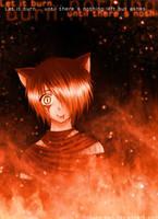 Let it burn... by Hokuto-san