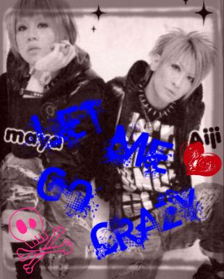 AijiMaya - Let Me' Crazy- by elrickousuke54