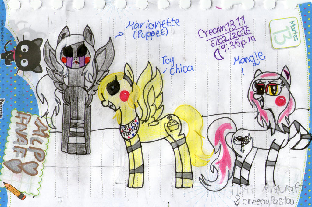 FNAF MLP T.CHICA.MARIONETTE AND MANGLE(FEMALE) by Cream1311