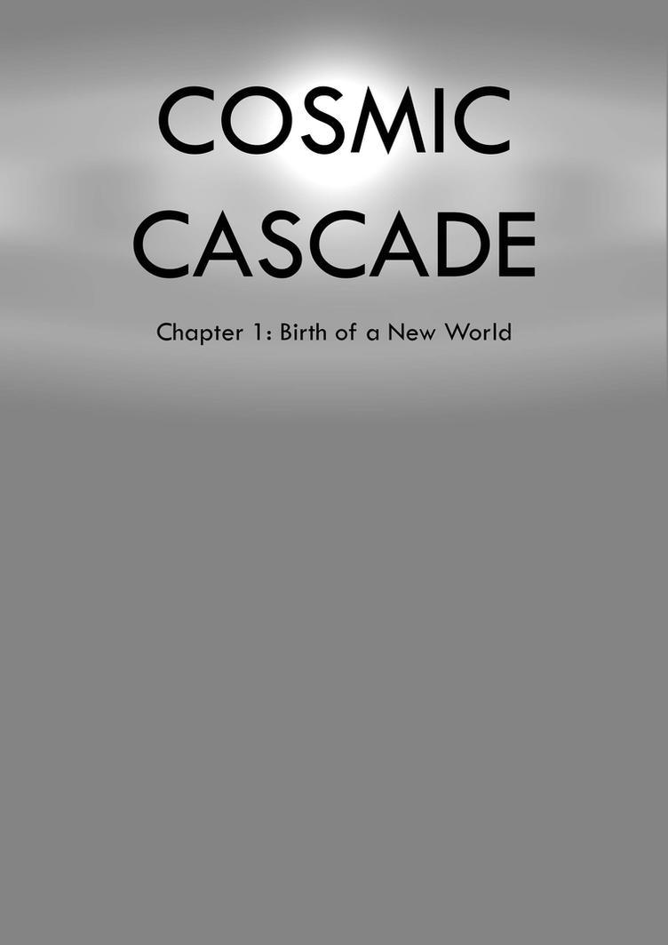 Cosmic Cascade Chapter 1 Title Page by PkmnOriginsProject