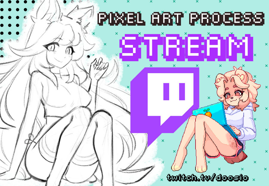 Pixelart Streaming!