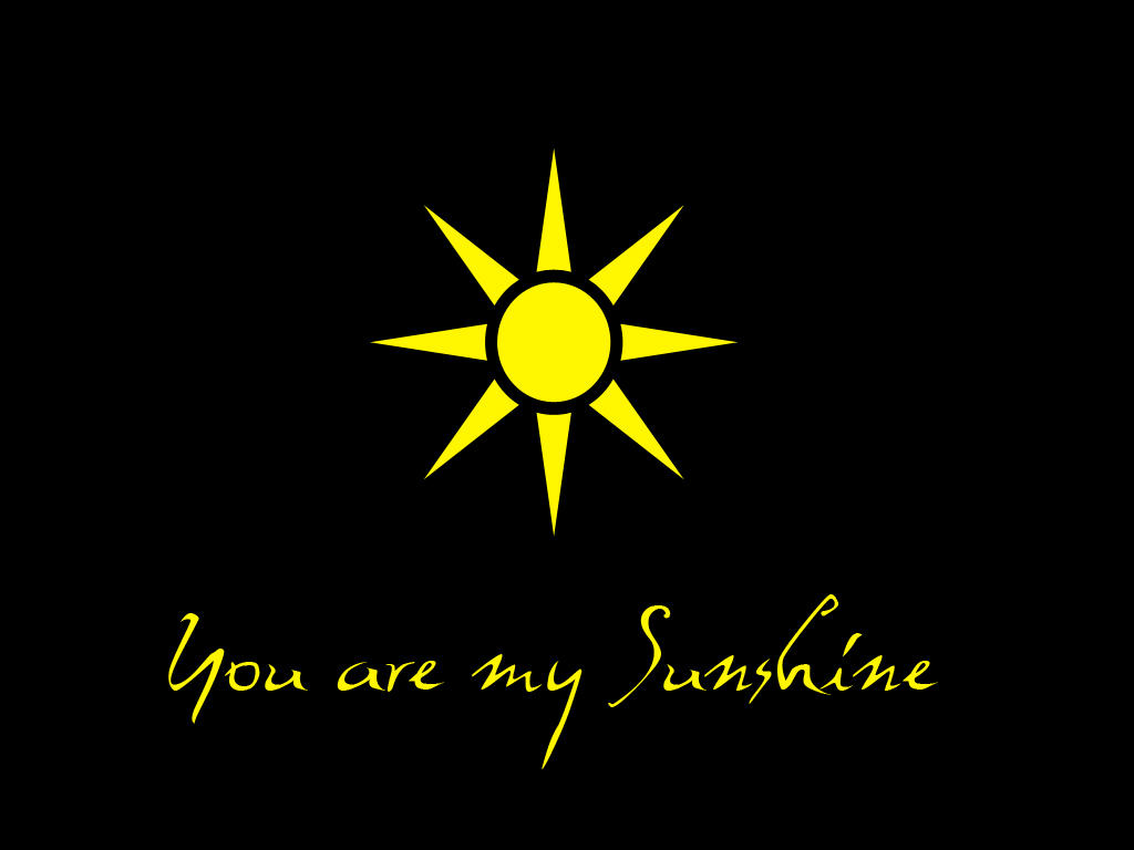 You Are My Sunshine Wallpaper By Sayurie On Deviantart