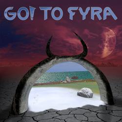 Go! to Fyra - Demo - Album art by World-of-Fyra