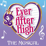 Ever After High: The Musical by Rapper1996