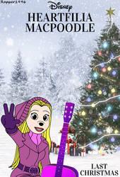 Heartfilia MacPoodle - Last Christmas (Poster) by Rapper1996