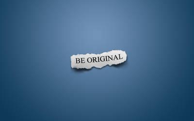 Be Original by IR0NH1DE