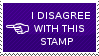 I Disagree with This Stamp by End--Quote