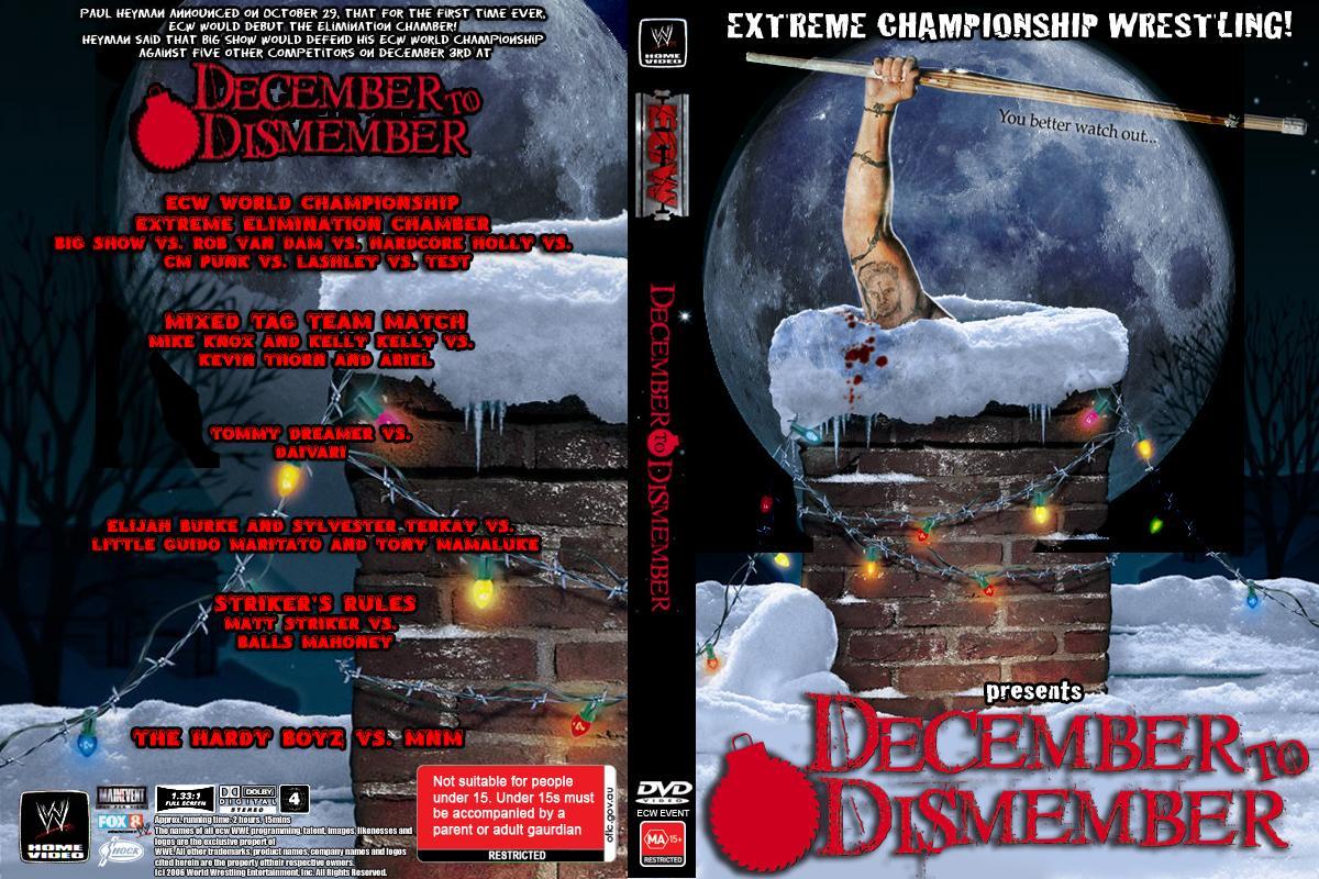 ECW December to Dismember 2006 by JOSRULEZ on DeviantArt