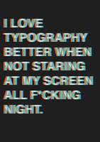 i love typography x by galeya