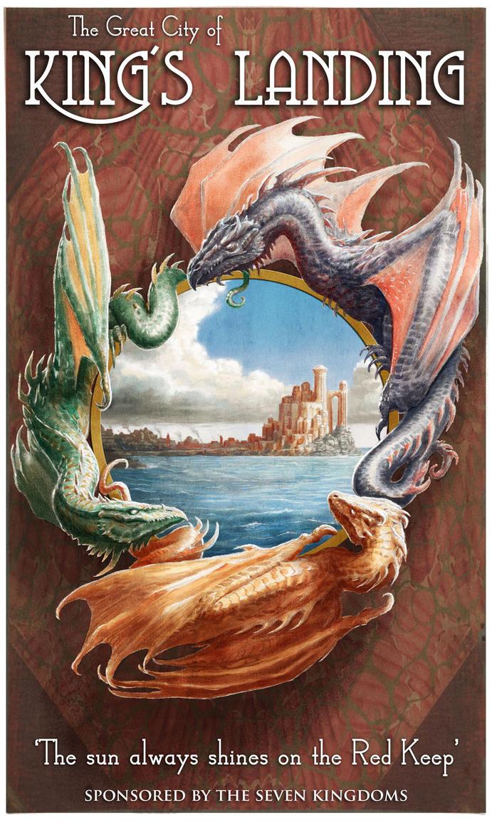 Kings Landing poster by LyntonLevengood