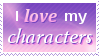 I Love my Characters by MissLunaRose