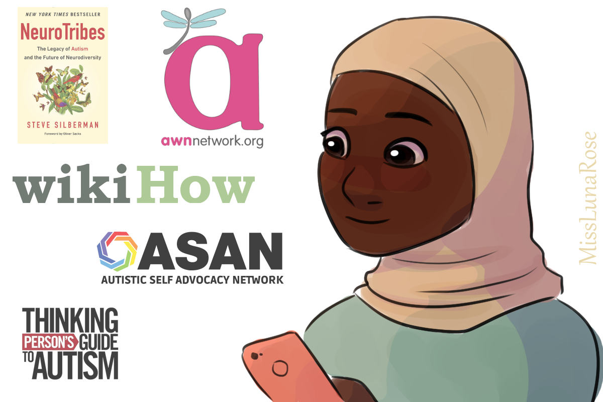 A hijabi girl exploring sources for autism info, including NeuroTribes, the Autism Women and Nonbinary Network, wikiHow, ASAN, and the Thinking Person's Guide to Autism