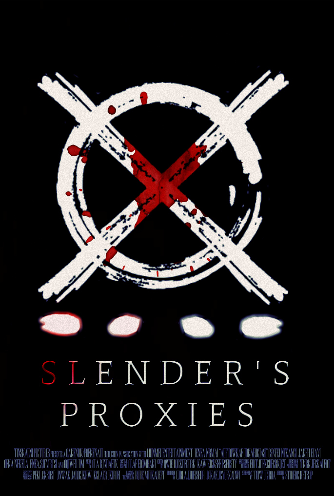 SLENDERu0026#39;S PROXIES Creepypasta Movie Poster [FM] by ...
