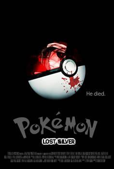 POKEMON:LOST SILVER Creepypasta Movie Poster [FM] by TheDarkRinnegan