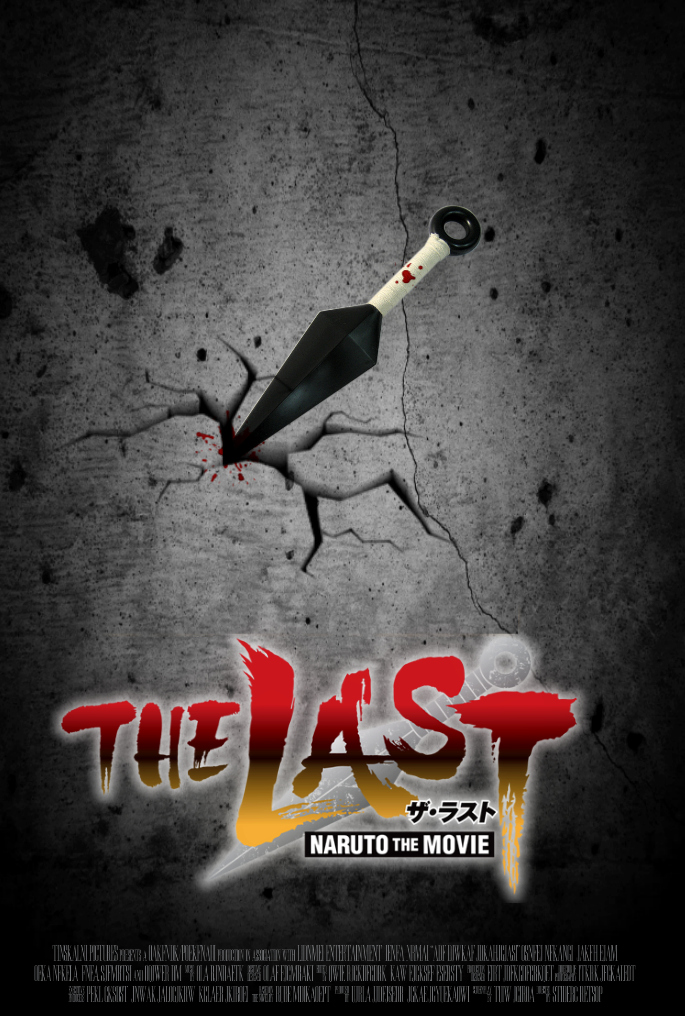 The Last: Naruto the Movie Movie Poster [Fan-Made] by TheDarkRinnegan