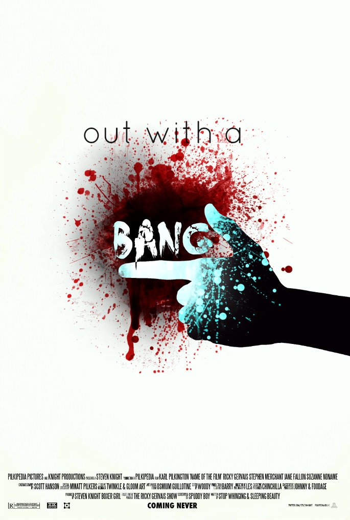 OUT WITH A BANG Creepypasta Movie Poster [FM] by TheDarkRinnegan