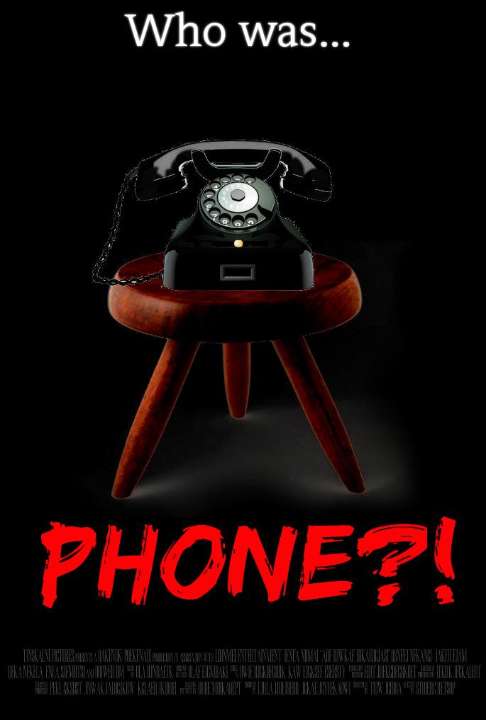 WHO WAS PHONE?! Creepypasta Movie Poster (FM) by TheDarkRinnegan