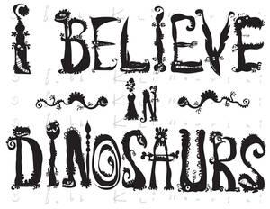I believe in Dinos