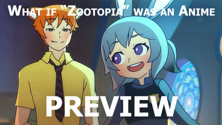What if Zootopia was an Anime: Preview