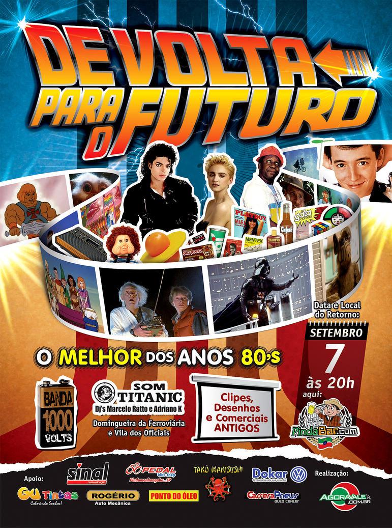 Cartaz da Festa DE VOLTA PARA O FUTURO by juliofantasma