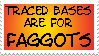 Only Faggots Trace - Stamp by purapuss