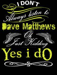 Dave Matthews t-shirt Design