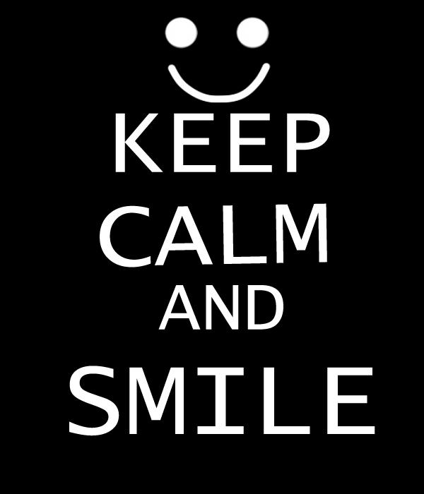 Keep Calm And Smile By Kiriokus12 by kiriokus12Keep Calm And Smile