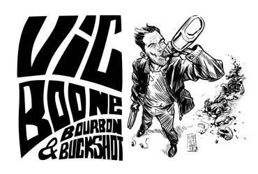Vic Boone - Bourbon and Buckshot by vsRobots