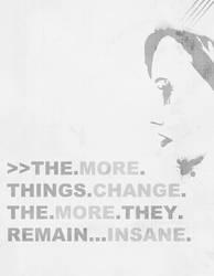Change-Insane by nocturnal-schism