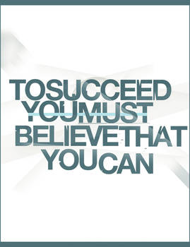 To Succeed.,..