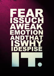 I Despise Fear