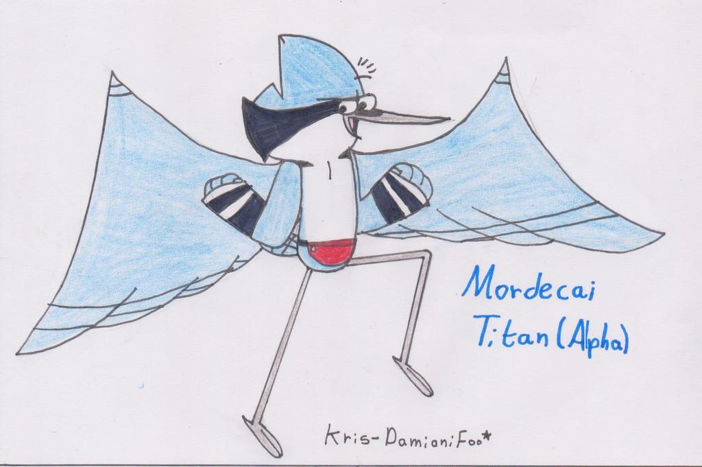 Mordecai _Titan Alpha_ by Krys-DamianiFoo