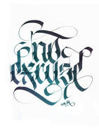 No Excuse Calligraphy by calligraphymasters