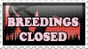 Breedings CLOSED by BVicius
