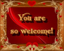 You Are So Welcome