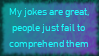 Bad Jokes by AiAkitaAnima