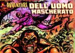 Avventure Dell'Uomo Mascherato by masuros