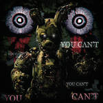 YOU CAN'T | SPRINGTRAP POSTER (Read the Desc.)