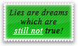 Lies Are Dreams Stamp