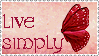 LIVE SIMPLY by luffsfromafriend