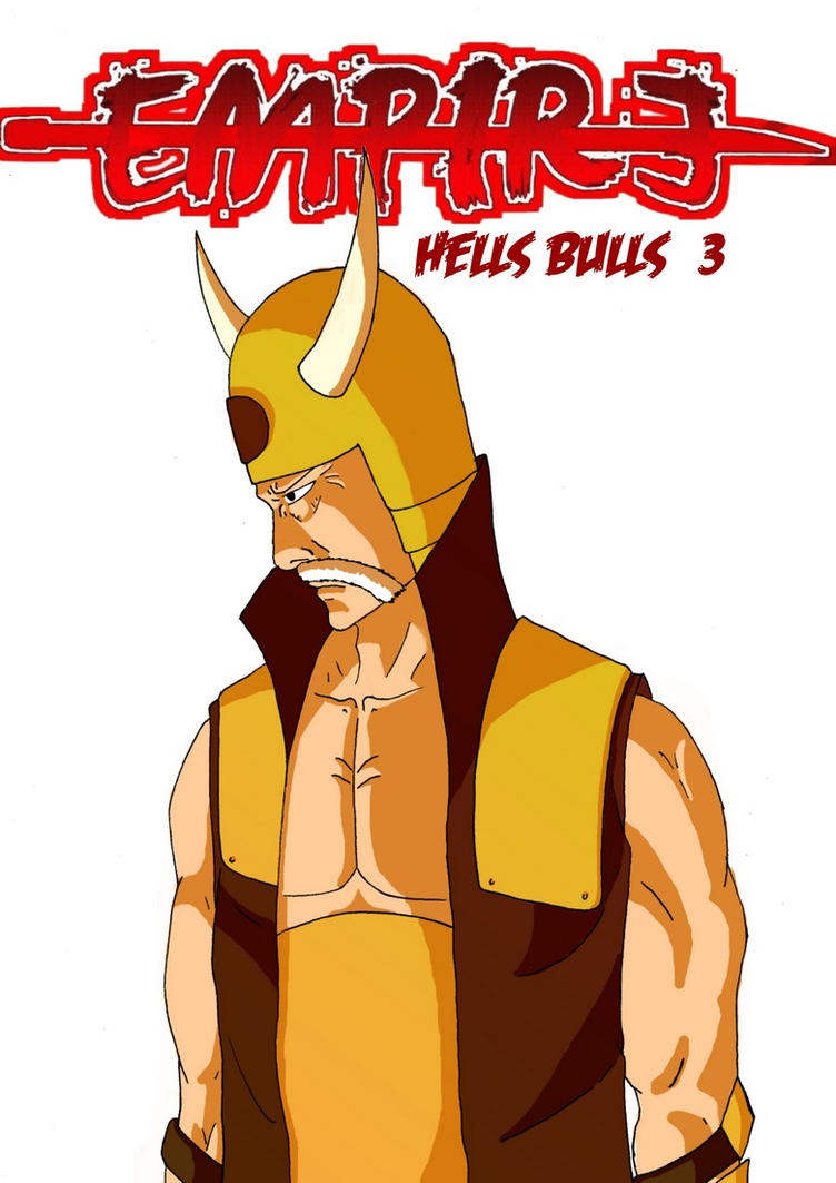 Chapter 3 - Hells Bulls by guily57