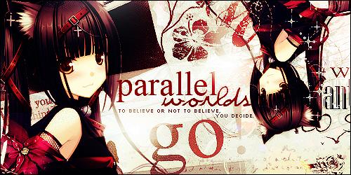 Parallel Worlds by ideekayys
