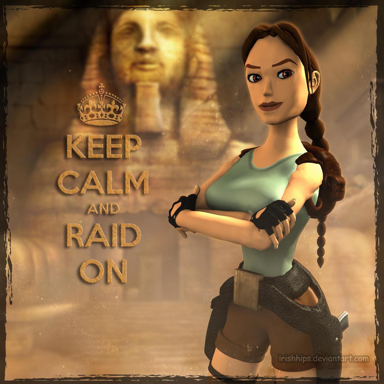 3d Tomb Raider Wallpaper: Tomb Raider Classic: Keep Calm By Irishhips On DeviantArt
